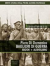 Breve storia della Prima Guerra Mondiale vol.1 (ebook + audiolibro): Bagliori di guerra (Italian Edition)