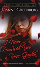 I Never Promised You a Rose Garden: A Novel