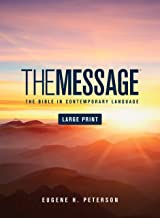 The Message Large Print (Hardcover): The Bible in Contemporary Language PDF