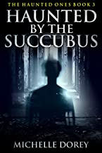 Best the haunted succubus Reviews