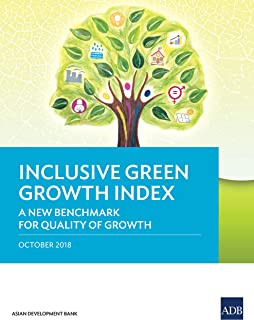 Inclusive Green Growth Index: A New Benchmark for Quality of Growth