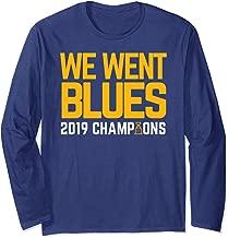 We Went Blues! Gifts Hockey Championship Long Sleeve T-Shirt