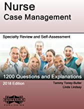 Nurse Case Management: Specialty Review and Self-Assessment (StatPearls Review Series Book 357)