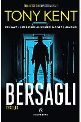 Bersagli (Italian Edition) Kindle Edition