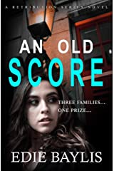 An Old Score: A fast-paced gritty crime thriller of deception and lies (Retribution Book 1) Kindle Edition