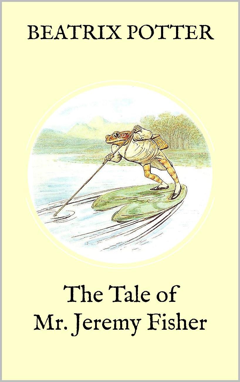 アンプポジティブ微弱The Tale of Mr. Jeremy Fisher (with original illustrations) (English Edition)