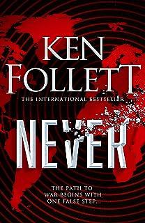 Never: Ken Follett