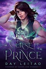The Curse and the Prince (Kingdom of Curses and Shadows Book 2) Kindle Edition