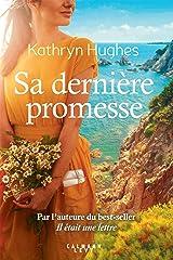 Sa dernière promesse (Littérature Etrangère) (French Edition) Kindle Edition