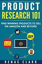 Best Product Research 101: Find Winning Products to Sell on Amazon and Beyond Reviews