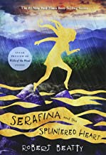 Serafina and the Splintered Heart (The Serafina Series Book 3) (Serafina, 3)