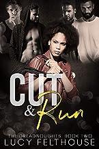 Cut and Run: A Contemporary Reverse Harem Romance Novel (The Dreadnoughts Book 2)
