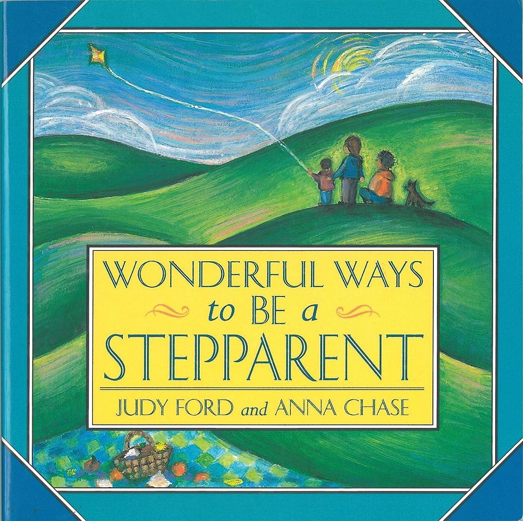 鮮やかなつかむわなWonderful Ways to Be a Stepparent (English Edition)
