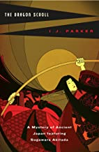 The Dragon Scroll (Akitada Mysteries Book 1)