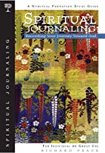 Spiritual Journaling: Recording Your Journey Toward God (Spiritual Formation Study Guides)