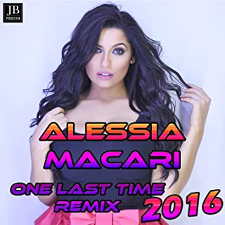 One Last Time (Remix 2016 Ciociara)