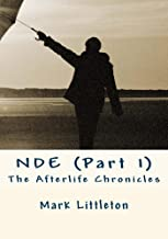 NDE(Part 1) (The Afterlife Chronicles)