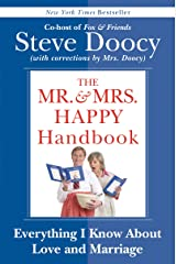 The Mr. & Mrs. Happy Handbook: Everything I Know About Love and Marriage (with corrections by Mrs. Doocy) Kindle Edition