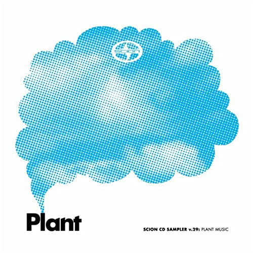 Scion Sampler, Vol  29: Plant Music by Various artists on Amazon