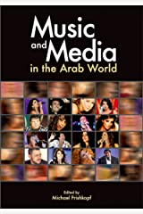 Music and Media in the Arab World Kindle Edition