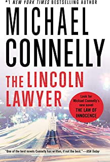 The Lincoln Lawyer A Lincoln Lawyer Novel, Book 1) (A Lincoln Lawyer Novel, 1)