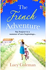 The French Adventure: Escape to France with this heartwarming feel-good romance (English Edition) Format Kindle