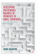 Developing Sustainable Balance of Payments in Small Countries: Lessons from Macroeconomic Deadlock in Jamaica