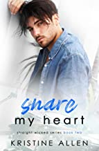 Snare My Heart: A Straight Wicked Novel