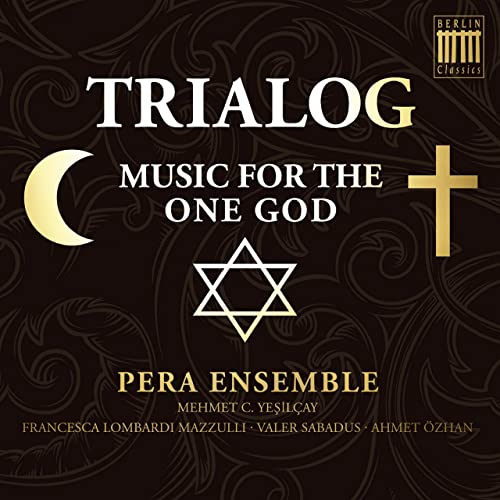 Trialog (Music for the One God)