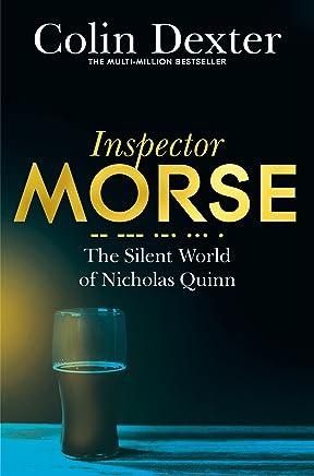 The Silent World of Nicholas Quinn (Inspector Morse Series Book 3)