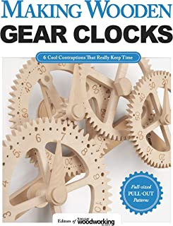 [Editors of Scroll Saw Woodworking & Crafts] Making Wooden Gear Clocks: 6 Cool Contraptions That Really Keep Time - Paperback