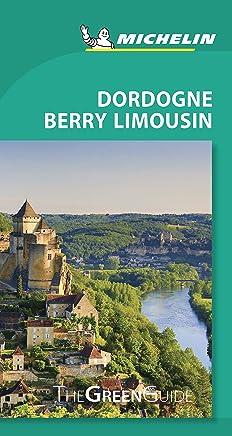 Dordogne Berry Limousin Green Guide
