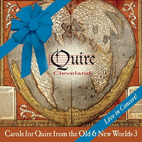 Carols for Quire from the Old & New Worlds, Vol. 3