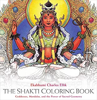 Shakti Coloring Book: Goddesses, Mandalas, and the Power of Sacred Geometry