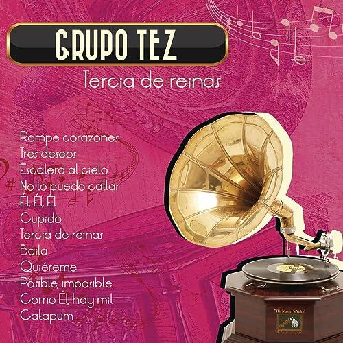 Tercia de Reinas de Grupo Tez en Amazon Music - Amazon.es
