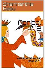 Agnidal 2: Agnishatdal Annual Issue 2018 Kindle Edition