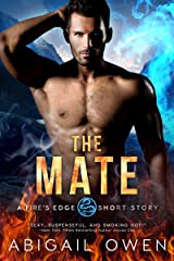The Mate (Fire's Edge Book 1) Kindle Edition