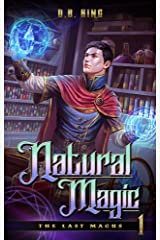 Natural Magic (The Last Magus Book 1) Kindle Edition