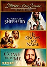 Stories Of Our Savior, Triple Feature 3 in 1 No Ordinary Shepherd, He Knows My Name, and Come Unto Me