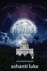 Aiwass: A Dusk Timeline Novella Kindle Edition