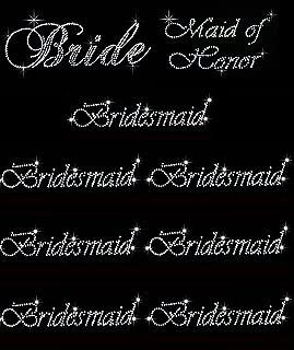 Lot of 9 Rhinestone Wedding Iron on Transfer (1 Bride) (1 Maid of Honor) (7 Bridesmaid)