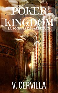 Póker Kingdom. La sonrisa del Arlequín (Spanish Edition)