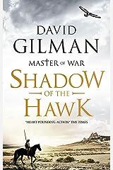Shadow of the Hawk (Master of War Book 7) Kindle Edition