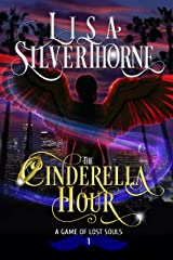 The Cinderella Hour: A Paranormal Angel Romance Fantasy (A Game of Lost Souls Book 1) Kindle Edition