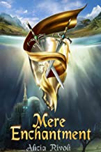 Mere Enchantment (The Enchantment Series Book 1)
