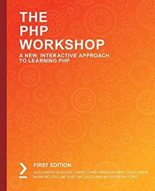 The PHP Workshop: A New, Interactive Approach to Learning PHP