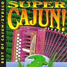 Best of Cajun / Zydeco: Super Cajun!
