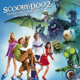 Scooby Doo 2 Monsters Unleashed 2004 Soundtracks Imdb