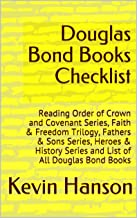 Douglas Bond Books Checklist: Reading Order of Crown and Covenant Series, Faith & Freedom Trilogy, Fathers & Sons Series, Heroes & History Series and List of All Douglas Bond Books
