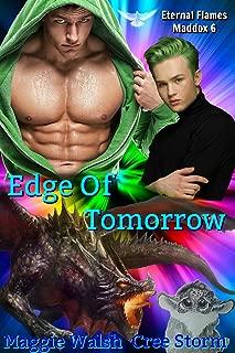 Edge Of Tomorrow (Eternal Flames Maddox Book 6)